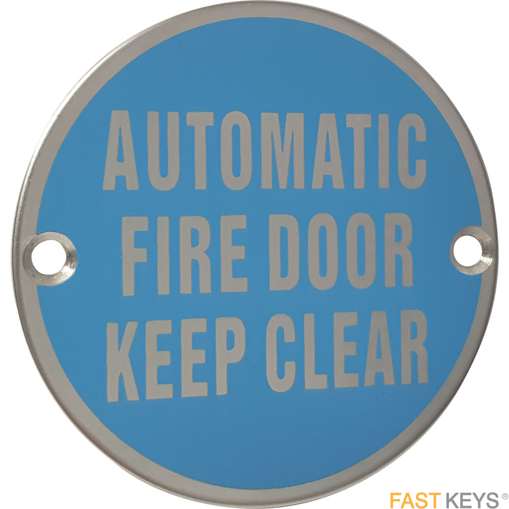 Automatic fire door keep clear sign, polished stainless steel. Signs