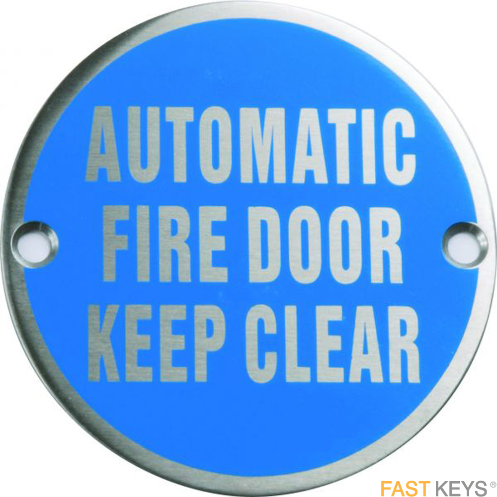 Automatic fire door keep clear sign, satin stainless steel Signs