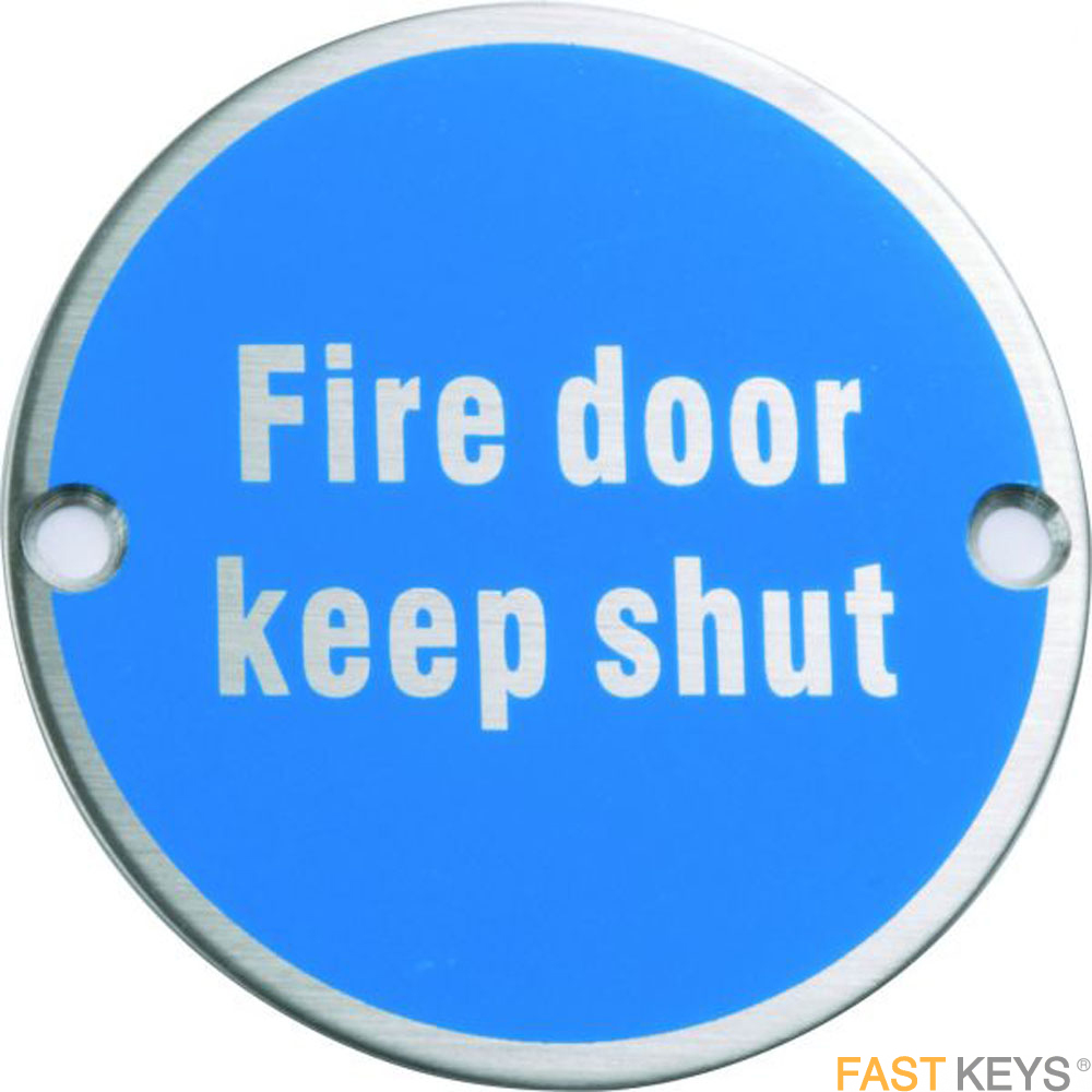 Fire door keep shut sign, polished stainless steel Signs